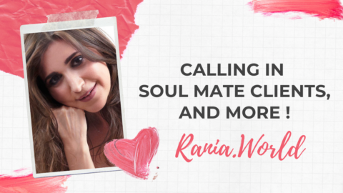 CALLING IN YOUR SOUL MATE CLIENTS